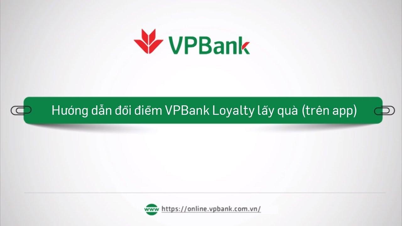 chương trình Loyalty VPBank
