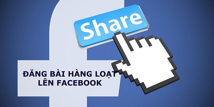Lợi ích của phần mềm đăng bài hàng loạt trên Facebook
